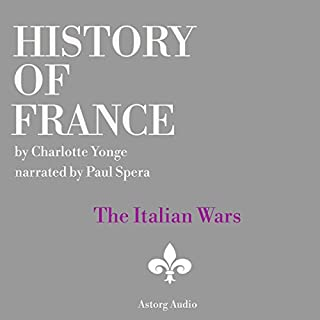 History of France: The Italian Wars cover art