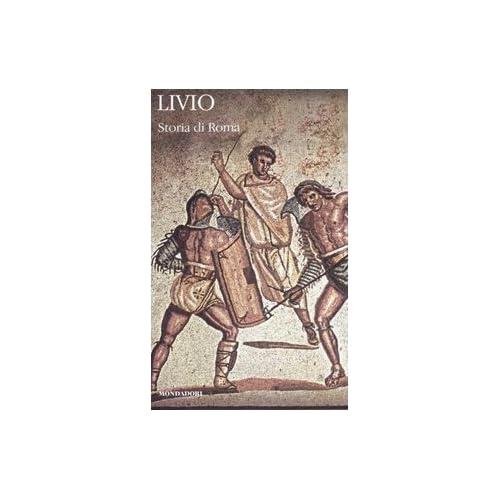 Storia di Roma. Testo latino a fronte: 4