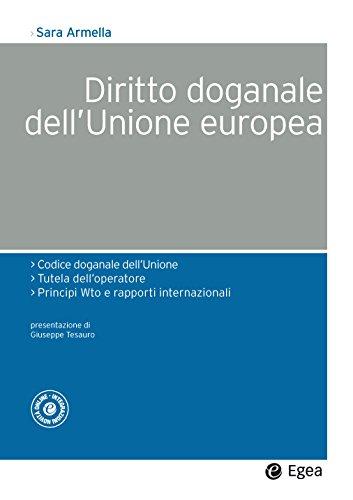 Diritto doganale dell'Unione europea : 1