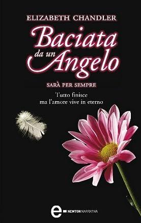Baciata da un angelo. Sarà per sempre
