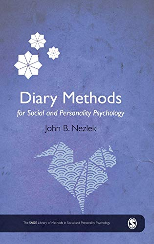 Diary Methods (The SAGE Library of Methods in Social and Personality Psychology)