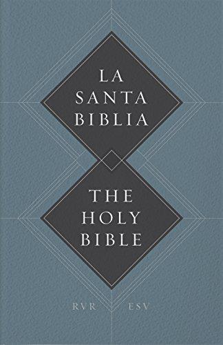ESV Spanish/English Parallel Bible: Paperback (La Santa Biblia RVR / The Holy Bible ESV)