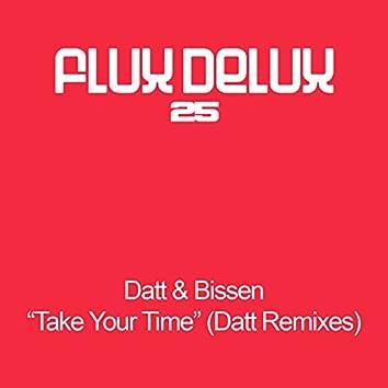 Take Your Time Remixes