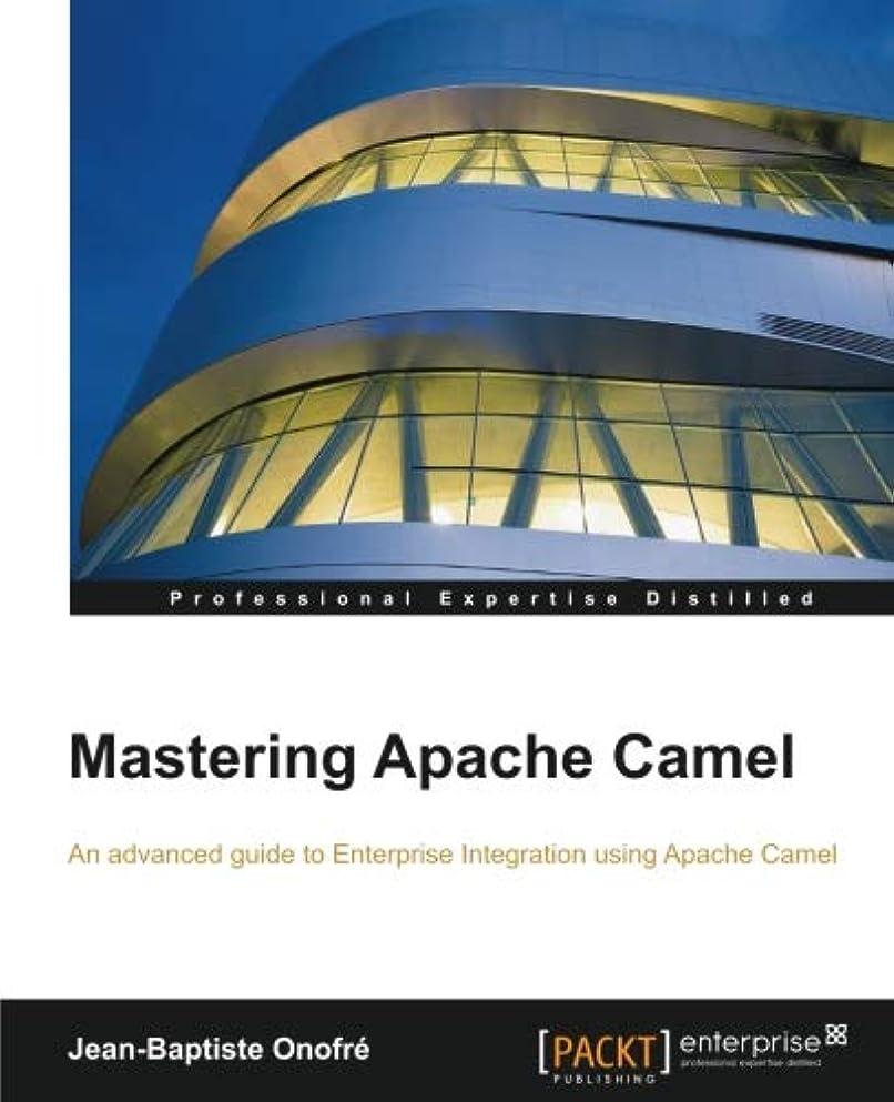 何よりも長椅子アラビア語Mastering Apache Camel