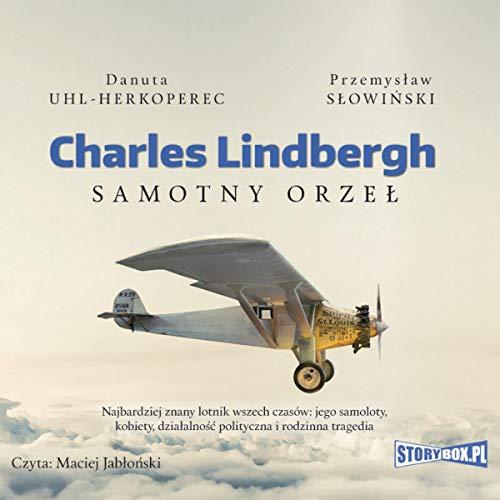 Charles Lindbergh - Samotny orzeł Titelbild