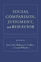 Social Comparison, Judgment, and Behavior