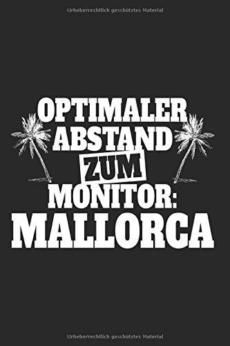 Optimaler Abstand Zum Monitor Mallorca: Notizbuch Für Mallorca Urlaub Reise Fernweh Notizen Planer Tagebuch (Liniert, 15 x 23 cm, 120 Linierte Seiten, 6