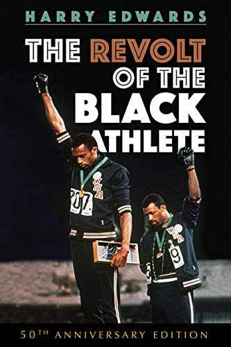 The Revolt of the Black Athlete: 50th Anniversary Edition (Sport and Society) (English Edition)