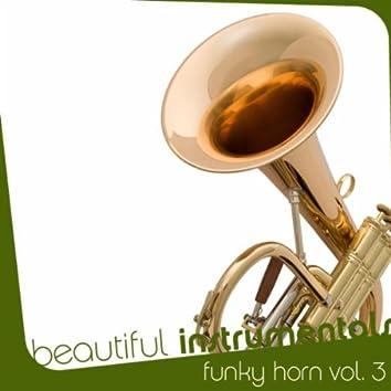 Beautiful Instrumentals: Funky Horn Vol. 3