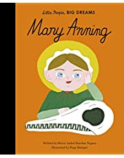 Mary Anning: 58 (Little People, BIG DREAMS)