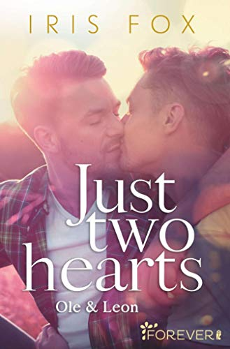 Just two hearts: Ole & Leon (Just-Love 2)