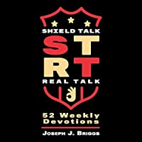 Shield Talk Real Talk: 52 Weekly Devotions