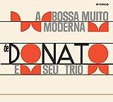 A Bossa Nova Muito Moderna De Joao Donato (+ Muito À Vontade)...