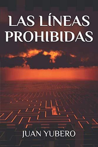 LAS LÍNEAS PROHIBIDAS: Novela policíaca y suspense (Saúl Ros)