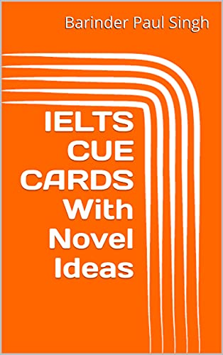 IELTS CUE CARDS With Novel Ideas: BAWA IELTS (Series - 1) (English Edition)