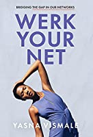 Werk Your Net: Bridging the Gap in Our Networks