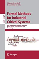Formal Methods for Industrial Critical Systems: 25th International Conference, FMICS 2020, Vienna, Austria, September 2–3, 2020, Proceedings (Lecture Notes in Computer Science (12327))