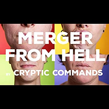 Merger From Hell