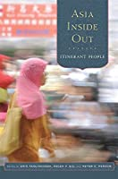 Asia Inside Out: Itinerant People