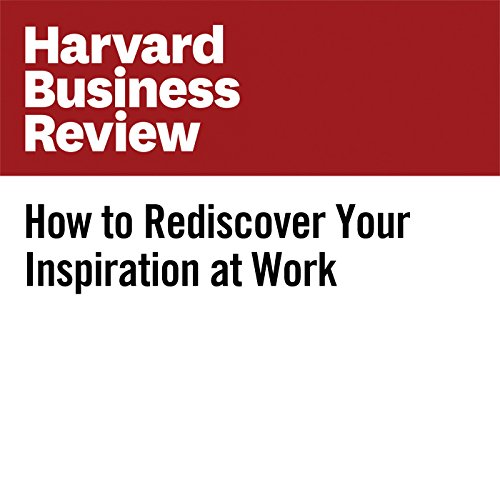 How to Rediscover Your Inspiration at Work audiobook cover art