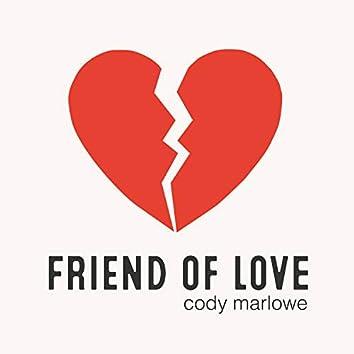 Friend of Love