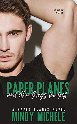 Paper Planes and Other Things We Lost (Paper Planes Series Book 1)