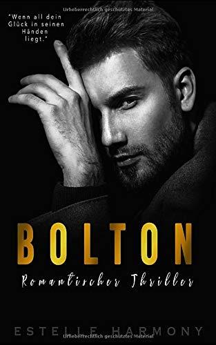 Bolton: Romantischer Thriller