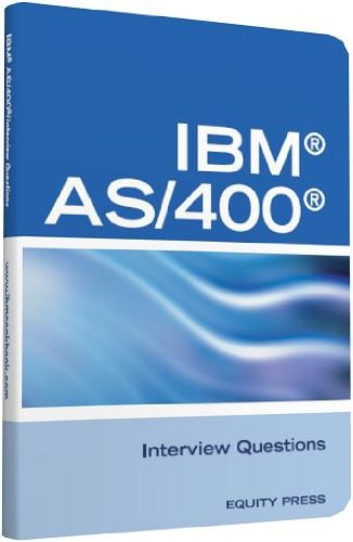 IBM®AS400® Interview Questions, Answers, and Explanations: Unofficial IBM AS/400 Certification Review (English Edition)
