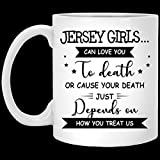 N\A Jersey Girls Can Love You To-Death Taza de café de cerámica para Halloween, Taza de café navideña de 11 oz