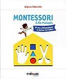 Montessori à la maison - 80 jeux pédagogiques à réaliser soi-même.