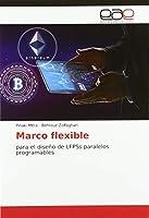 Mitra, P: Marco flexible