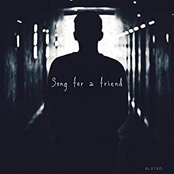 Song for a Friend