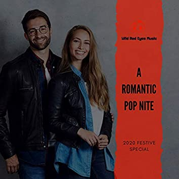 A Romantic Pop Nite - 2020 Festive Special