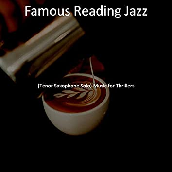 (Tenor Saxophone Solo) Music for Thrillers