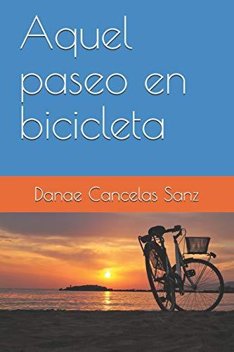 Aquel paseo en bicicleta
