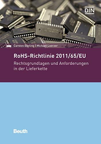 RoHS-Richtlinie 2011/65/EU: Rechtsgrundlagen und Anforderungen in der Lieferkette (Beuth Praxis)