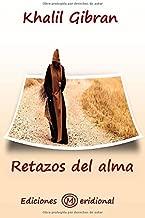 RETAZOS DEL ALMA (Spanish Edition)