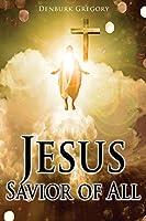 Jesus Savior Of All