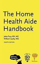 The Home Health Aide Handbook, 4e