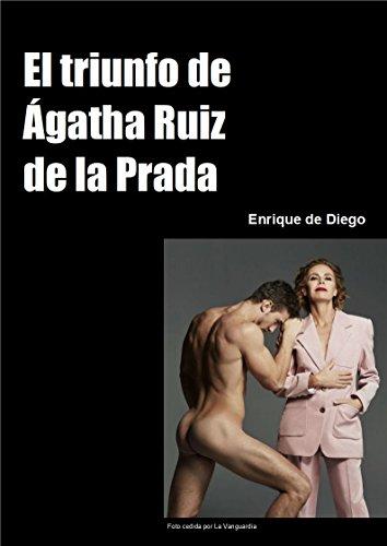 El triunfo de Ágatha Ruiz de la Prada