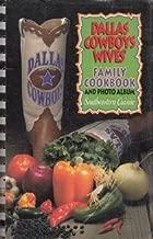 DALLAS COWBOYS WIVES' FAMILY COOKBOOK AND PHOTO ALBUM