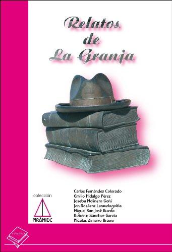 Relatos de la Granja (Colección Pirámide nº 1)