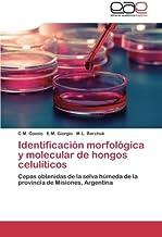 Identificacion Morfologica y Molecular de Hongos Celuliticos ...