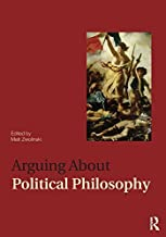 Arguing About Political Philosophy (Arguing About Philosophy) (January 24, 2009) Paperback