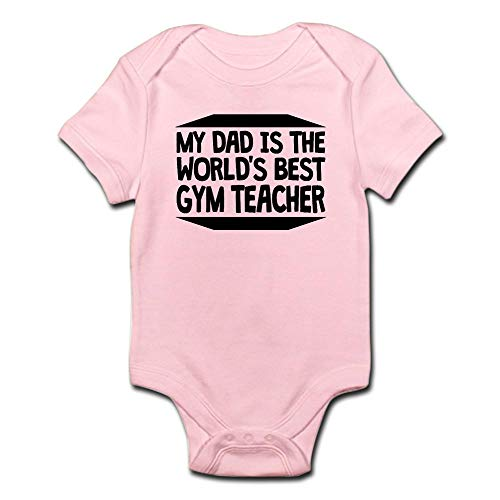 CafePress My Dad is The Worlds Best Gym Teacher Body Suit Cute Infant Bodysuit Baby Romper Petal Pink