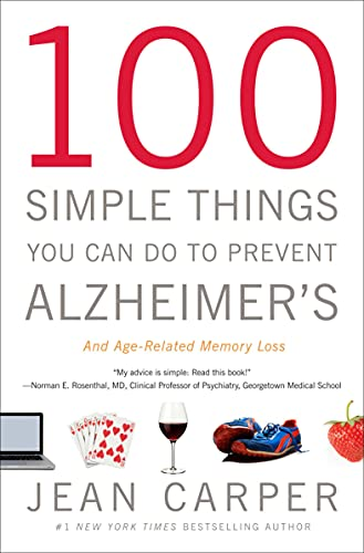 100 Simple Things You Can Do to Prevent Alzheimer