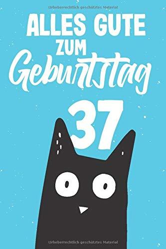 Alles Gute zum Geburtstag 37: Eine großartige Alternative zur Geburtstagskarte - Ein punktiertes Notizbuch mit 120 Seiten