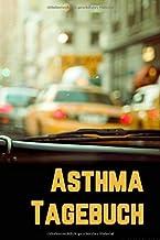 Asthma Tagebuch Lungenfunktion: Für je 2 Wochen detaillierte Atem-Messungen pro Doppelseite, NYC Taxi Umschlag, 15,24 x 2...