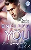 Endless you: Kein Song mehr ohne dich