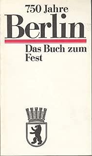 750 Jahre Berlin: Das Buch zum Fest (German Edition)